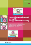 Innovation development for highly energy-efficient housing: Opportunities and challenges related to the adoption of passive houses